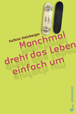 http://www.jungbrunnen.co.at/gesamtverzeichnis/jugendbuch-ab-12/manchmal-dreht-das-leben-einfach-um/